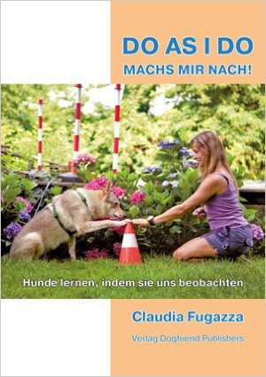 do-as-i-do-claudia-fugazza %Hundeblog