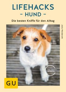 Lifehacks Hund || Hundeblog
