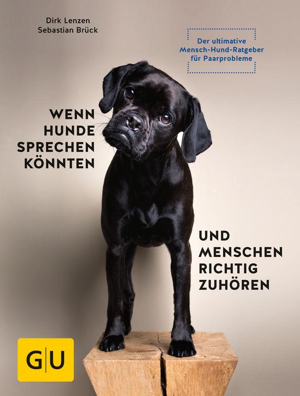 Wenn-Hunde-sprechen-könnten-und-Menschen-richtig-zuhören-72dpi %Hundeblog